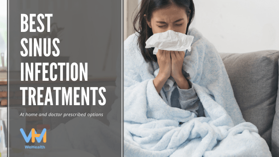 Best Sinus Infection Relief and Sinusitis Treatments